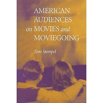 Amerikaanse publiek op films en Moviegoing door Stempel & Tom