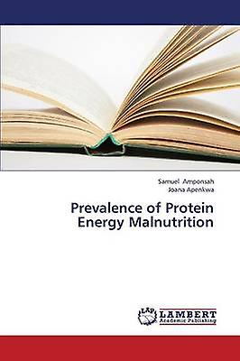 Prevalence of Prougeein Energy Malnutrition by Amponsah Samuel
