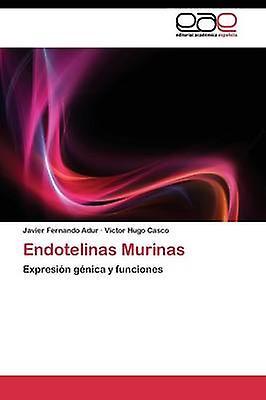 Endotelinas Murinas by Adur Javier Fernando