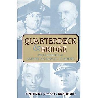 Quarterdeck and Bridge : Two Centuries of American Naval Leaders