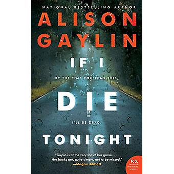 If I Die Tonight by Alison Gaylin - 9780062641106 Book