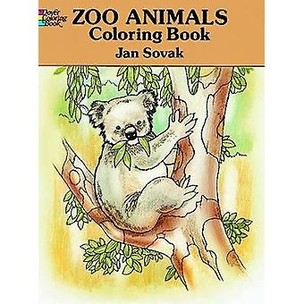 Zoo Animals Colouring Book by Jan Sovak - 9780486277356 Book