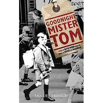 Goodnight Mister Tom by Michelle Magorian - David Wood - 978057315018