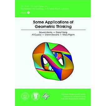 Some Applications of Geometric Thinking by Bowen Kerins - Darryl Yong