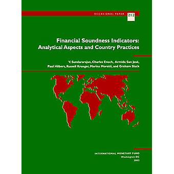 Financial Soundness Indicators - Analytical Aspects and Country Practi