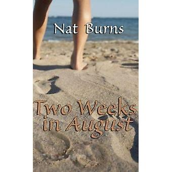Two Weeks in August by Nat Burns - 9781594931734 Book
