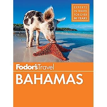 Fodor's Bahamas by Fodor's Travel Guides - 9781640970182 Book