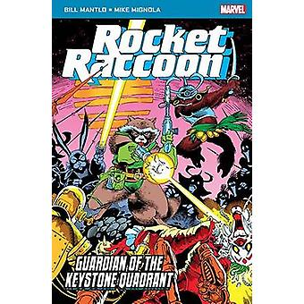 Rocket Raccoon - Guardian of the Keystone Quadrant by Bill Mantlo - Mi