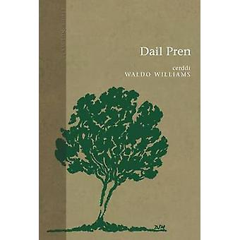 Dail Pren by Waldo Williams - 9781848512931 Book