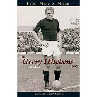 The Gerry Hitchens Story by Simon Goodyear - 9781859838440 Book