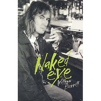 Naked Eye by William Burrill - 9781895837315 Book