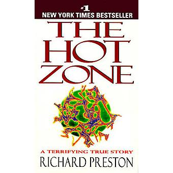The Hot Zone by Richard Preston - 9780785775973 Book
