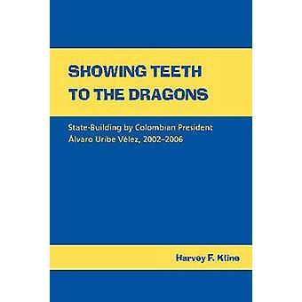 Visar tänderna till Dragons - statsbildning av Colombias President