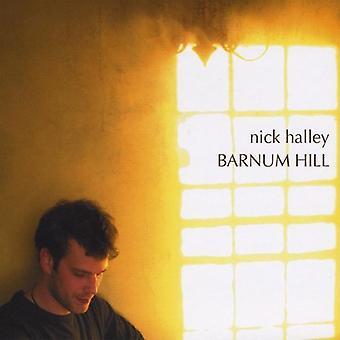 Nick Halley - Barnum Hill [CD] USA import