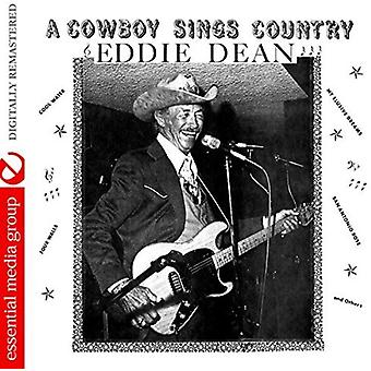 Eddie Dean - Cowboy Sings Country [CD] USA import