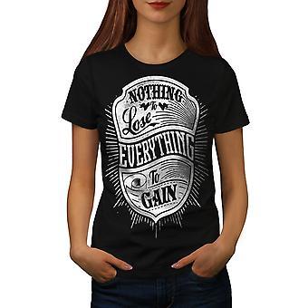 None To Lose Gain Women BlackT-shirt | Wellcoda
