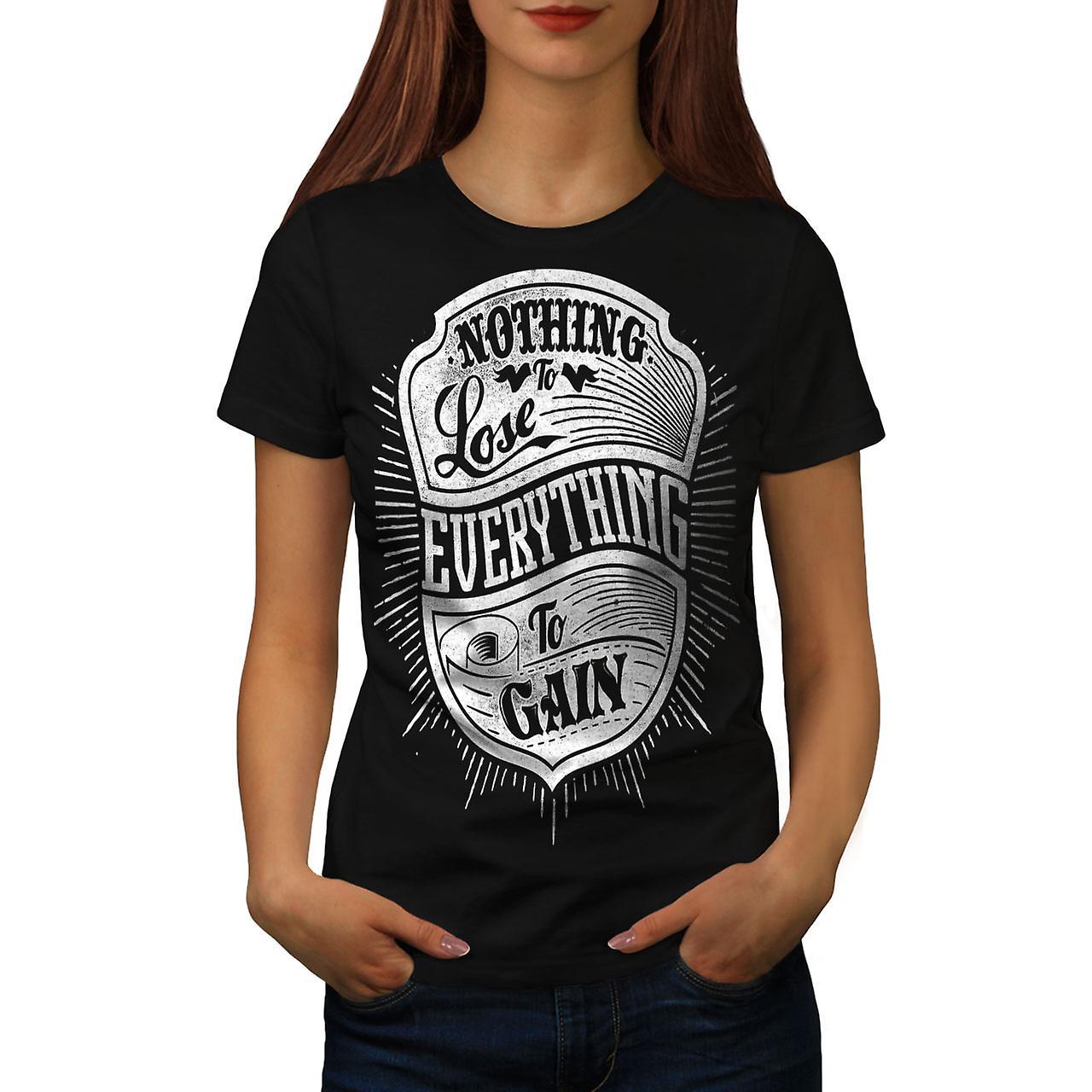 None To Lose Gain Slogan Women BlackT-shirt   Wellcoda