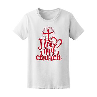 I Love My Church Christian Cross Quote Tee Women's -Image by Shutterstock