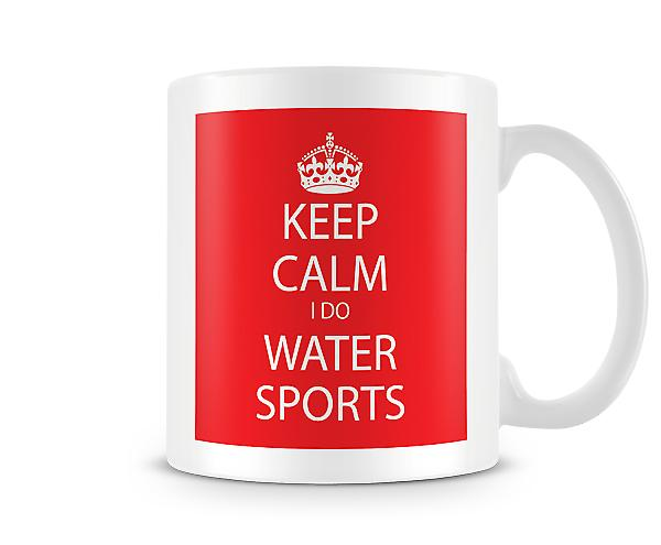 Keep Calm I Do Water Sports Printed Mug