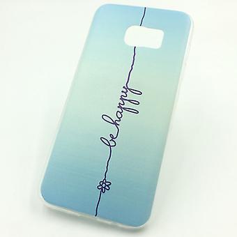 Handy Hülle für Samsung Galaxy S7 Edge Cover Case Schutz Tasche Motiv Slim Silikon TPU Schriftzug Be Happy Blau