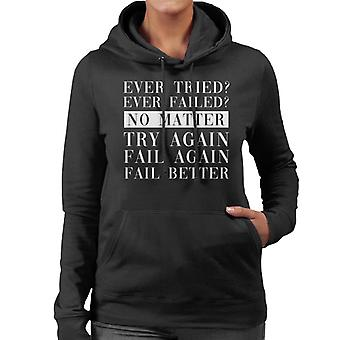 Fail Better Samuel Beckett Quote Women's Hooded Sweatshirt