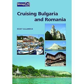 Bulgaria and Romania Cruising Guide by Nic Cameron - 9780852889107 Bo