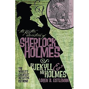 The Further Adventures of Sherlock Holmes - Dr Jekyll and Mr Holmes by