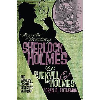 Videre opplevelser av Sherlock Holmes - Dr. Jekyll og Mr. Holmes av