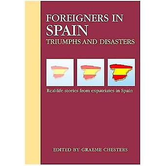 Foreigners in Spain by Graeme Chesters - 9781901130430 Book