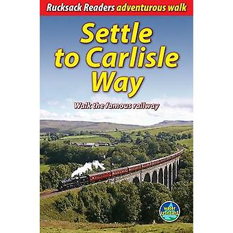 Settle to Carlisle Way - Walk the Famous Railway by Vivienne Crow - 97