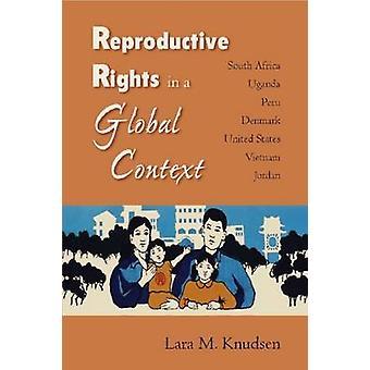 Reproduktiva rättigheter i ett globalt sammanhang - Sydafrika - Uganda - Peru