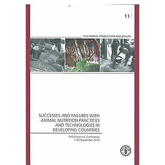 Framgångar och misslyckanden med djurfoder praxis och tek