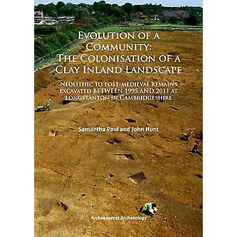 Evolution of a Community - The Colonisation of a Clay Inland Landscape
