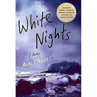 White Nights: A Thriller (Shetland Island Quartet)