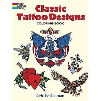 Classic Tattoo Designs: Coloring Book (Dover Design Coloring Books)