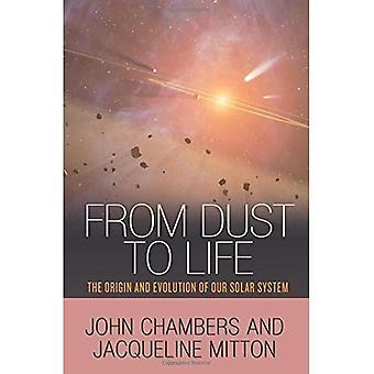 De la poussière à la vie: origine et évolution de notre système solaire