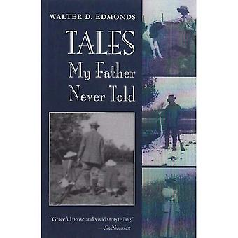 Tales My Father Never Told (New York State Series)