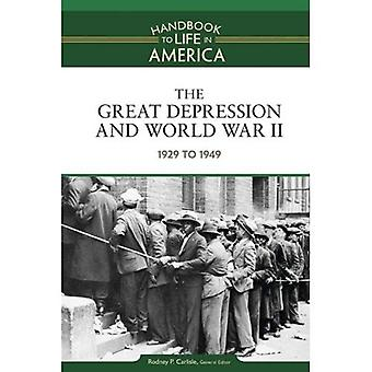 The Great Depression and World War II: 1929 to 1949