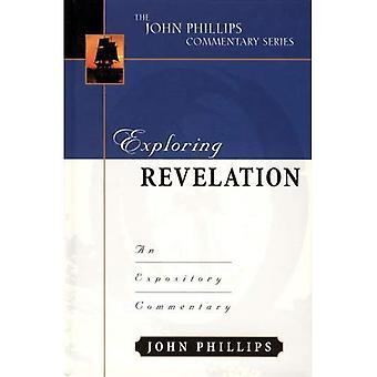 Exploring Revelation (John Phillips Commentary)