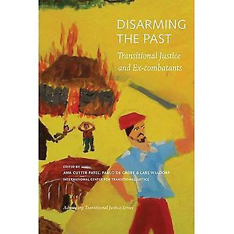 Ontwapening van het verleden: overgangsjustitie en oud-strijders (bevorderen van overgangsjustitie)