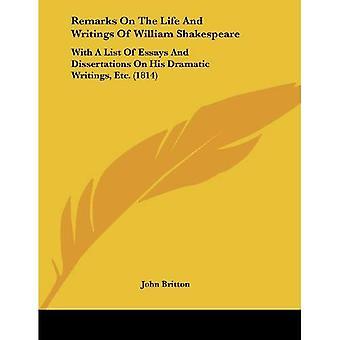 Observações sobre a vida e escritos de William Shakespeare: com uma lista de ensaios e dissertações sobre sua dramática...