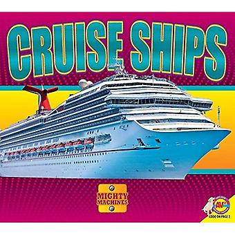 Cruise Ships (Mighty Machines)