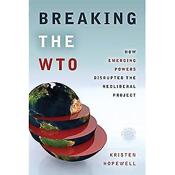 Brechen der WTO