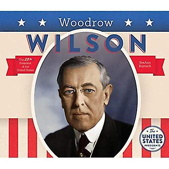 Woodrow Wilson (United States Presidents *2017)