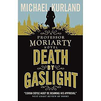 Death by Gaslight (een Professor Moriarty roman)