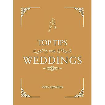 Top Tipps für Hochzeiten: Führer eines Anfängers zum planen Ihre Traumhochzeit