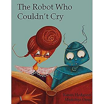 The Robot Who Couldn't Cry