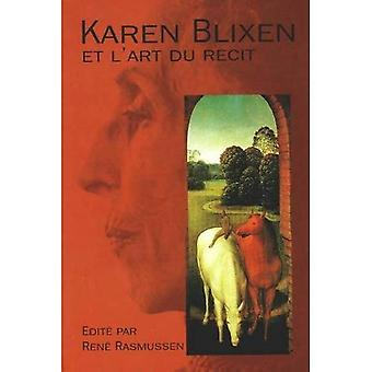 Karen Blixen: Et lArt du Recit