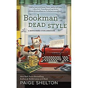 Bookman estilo morto (tipo perigoso mistério)