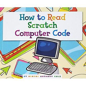 How to Read Scratch Computer Code (Understanding� the Basics)